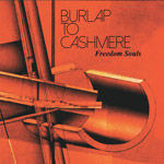 Burlap to Cashmere, Freedom Souls