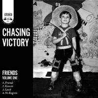 Chasing Victory, Friends Vol. 1 - EP