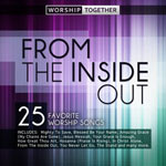 From The Inside Out: 25 Favorite Worship Songs