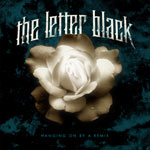 The Letter Black, Hanging On By A Remix