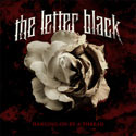 The Letter Black, Hanging On By A Thread