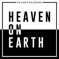 Planetshakers, Heaven on Earth