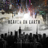 Planetshakers, Heaven on Earth, Pt. One (Live in Asia) - EP