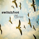 Switchfoot, Hello Hurricane