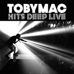 TobyMac, Hits Deep Live CD/DVD