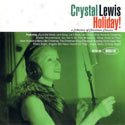 Crystal Lewis, Holiday! A Collection Of Christmas Classics