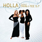 Trin-I-Tee 5:7, Holla: The Best of Trin-I-Tee 5:7