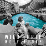 Wild Earth, Holy Fools