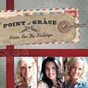 Point Of Grace, Home For The Holidays