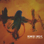 Remedy Drive, Hope's Not Giving Up