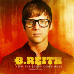 B.Reith, How The Story Continues: Mixtape Vol. 1