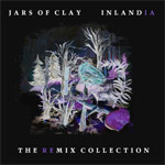 Jars of Clay, Inlandia: The Remix Collection