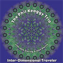 The Phil Keaggy Trio, Inter-Dimensional Traveler