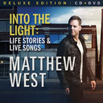 Matthew West, Into The Light (Deluxe Edition)
