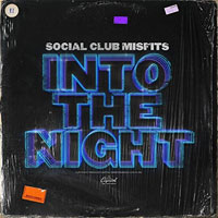 Social Club Misfits, Into the Night