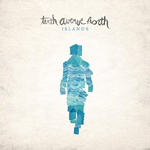 Tenth Avenue North, Islands EP