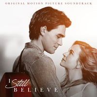 Various Artists, I Still Believe (Original Motion Picture Soundtrack)