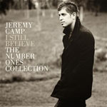 Jeremy Camp, I Still Believe: The Number Ones Collection