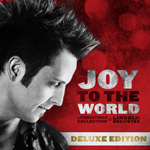 Lincoln Brewster, Joy To The World: A Christmas Collection (Deluxe Edition)