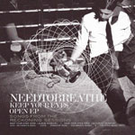 NEEDTOBREATHE, Keep Your Eyes Open EP: Songs From The Reckoning Sessions