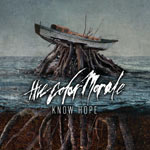 The Color Morale, Know Hope