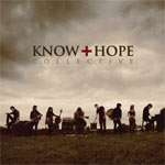 Know Hope Collective, Know Hope Collective
