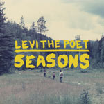 Levi the Poet, Seasons
