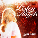 Jodi King, Listen To The Angels EP