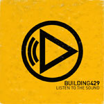 Building 429, Listen To The Sound