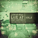 Jars Of Clay, Live At Gray Matters, Vol. 3: The Christmas Edition