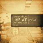 Jars Of Clay, Live At Gray Matters, Vol. 4: One Mic