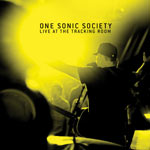 One Sonic Society, Live At The Tracking Room