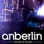 Anberlin, Live from House of Blues Anaheim