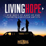 Various Artists, Living Hope: New Music By Many of Our Favorite Christian Artists