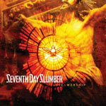 Seventh Day Slumber, Love & Worship