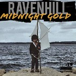 Ravenhill, Midnight Gold EP