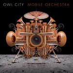 Owl City, Mobile Orchestra
