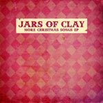 Jars Of Clay, More Christmas Songs EP