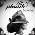 Plumb, Need You Now: Deluxe Edition