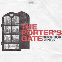 The Porter's Gate, Neighbor Songs
