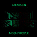 Crowder, Neon Steeple