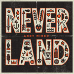 Andy Mineo, Never Land EP
