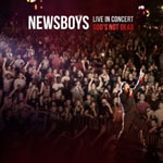 Newsboys, Live In Concert: God's Not Dead