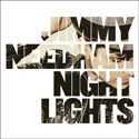 Jimmy Needham, Nightlights
