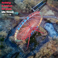 idle threat, Nothing is Broken for Good - EP