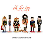 David Crowder*Band, Oh For Joy