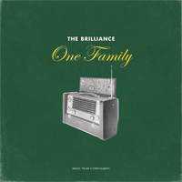 The Brilliance, One Family: Music from Confinement - EP