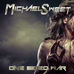 Michael Sweet, One Sided War