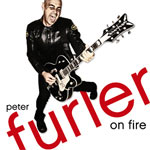 Peter Furler, On Fire