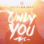 SHINEBRIGHT, Only You - EP
